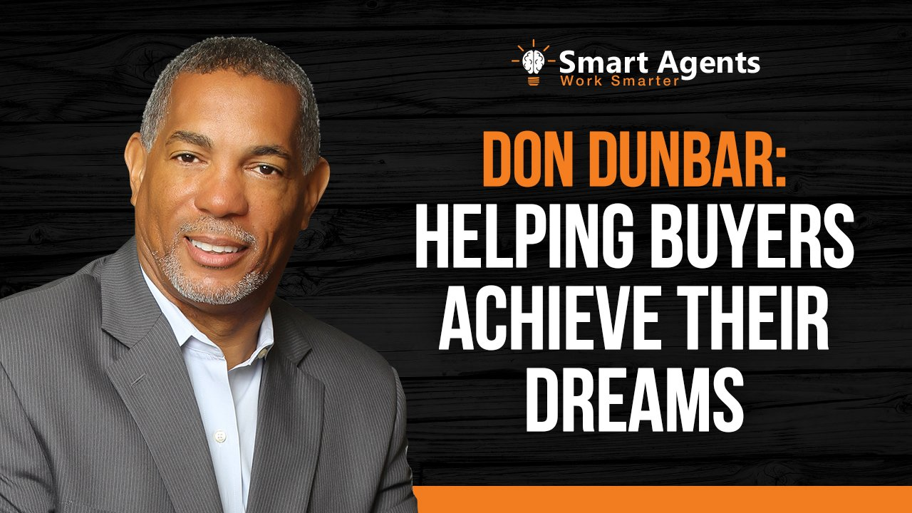 How Don Dunbar Helps Buyers Achieve Their Dreams