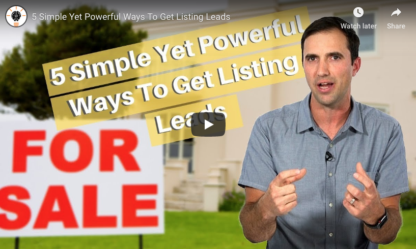 5 Simple Yet Powerful Ways to Get Listing Leads